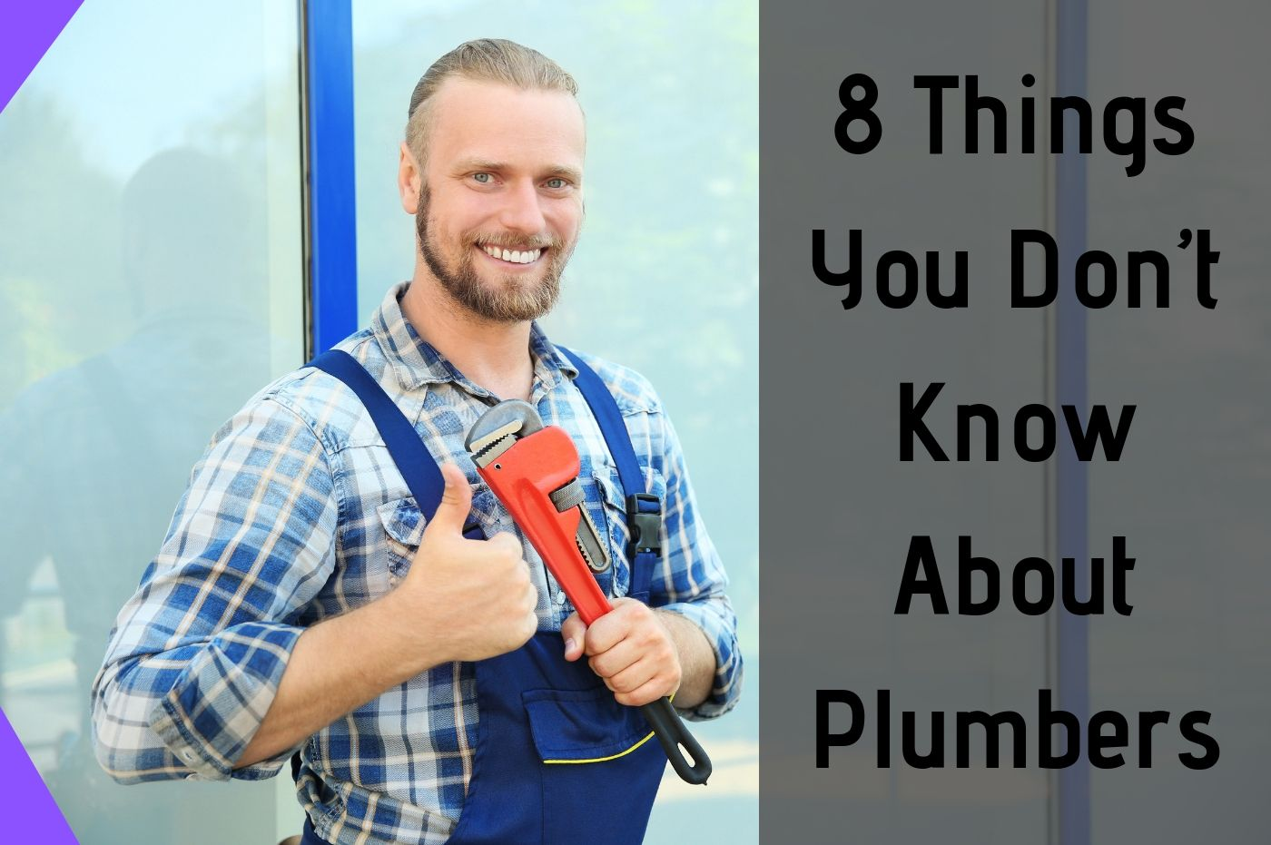 8 Things You Don't Know About Plumbers