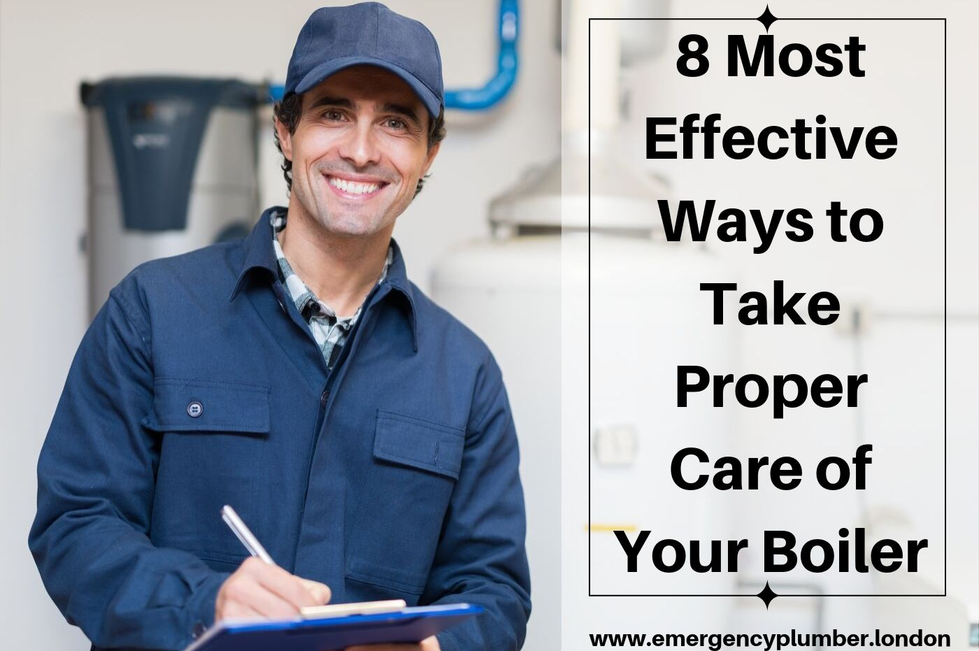 8 Most Effective Ways to Take Proper Care of Your Boiler