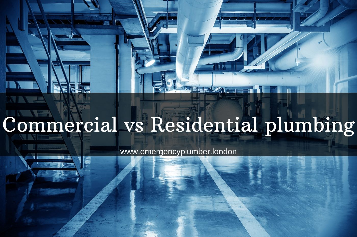 Commercial vs Residential plumbing
