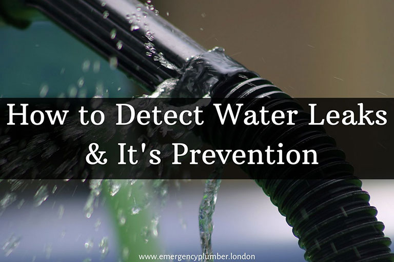 How to Detect Water Leaks & Water Leakage Prevention Tips