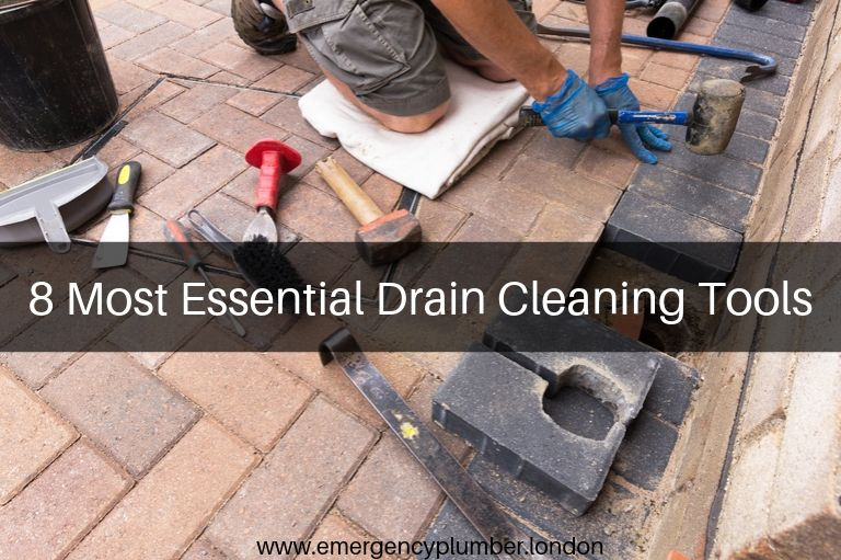 8 Most Essential Drain Cleaning Tools