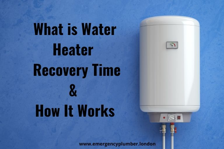 What is Water Heater Recovery Time?